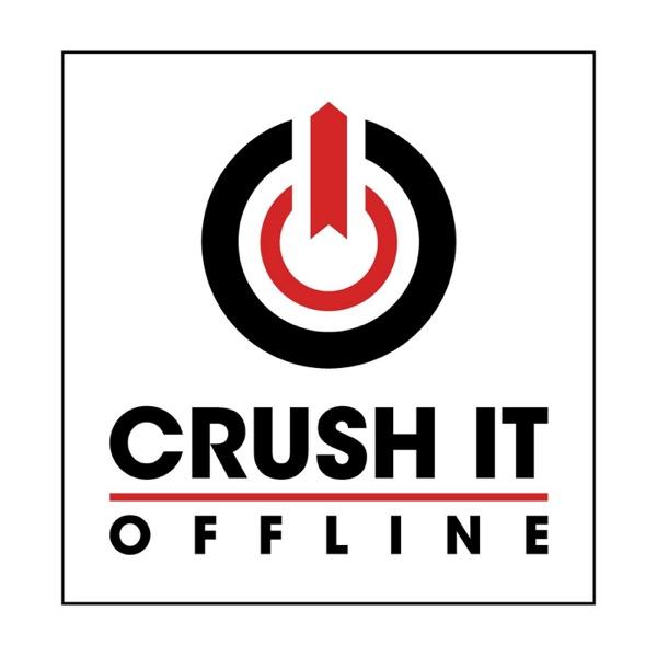 Crush It Offline - Secrets of a 6 Figure Marketer