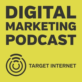 The Digital Marketing Podcast on Apple Podcasts