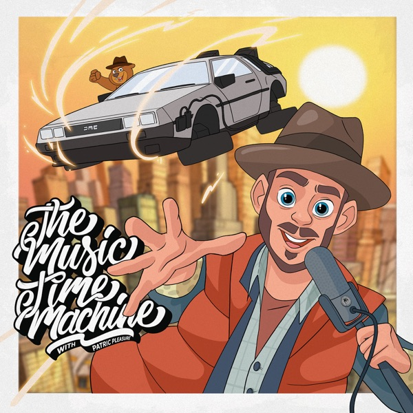 The Music Time Machine with Patric Pleasure