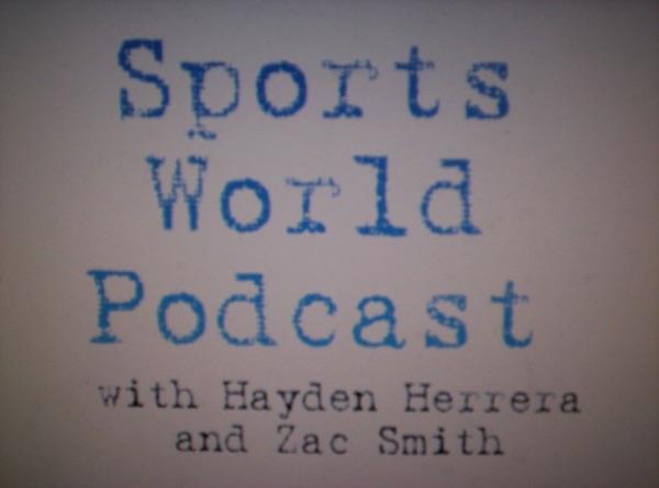 Sports World Podcast