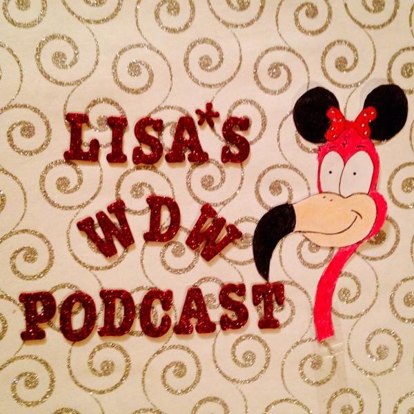 Lisa's WDW Podcast
