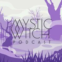 Mystic Witch podcast