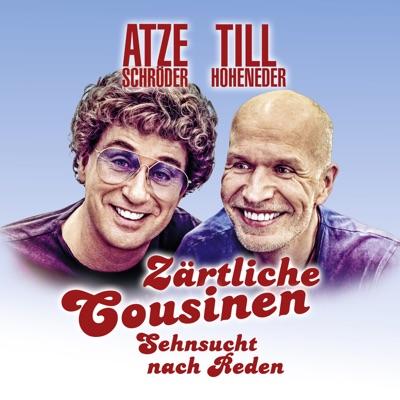 Zärtliche Cousinen:Atze Schröder, Till Hoheneder