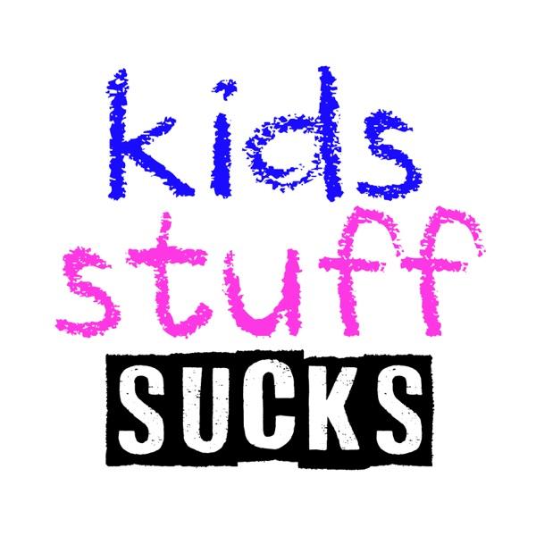 Kids Stuff Sucks image