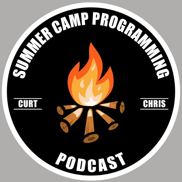Summer Camp Programming Podcast