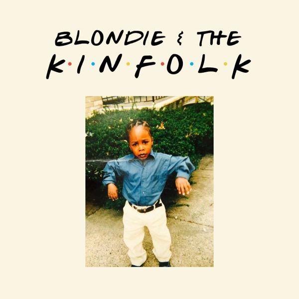 Blondie & the Kinfolk