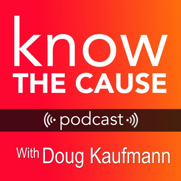 Know The Cause Podcast