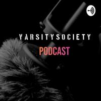 VarsitySociety Podcast podcast