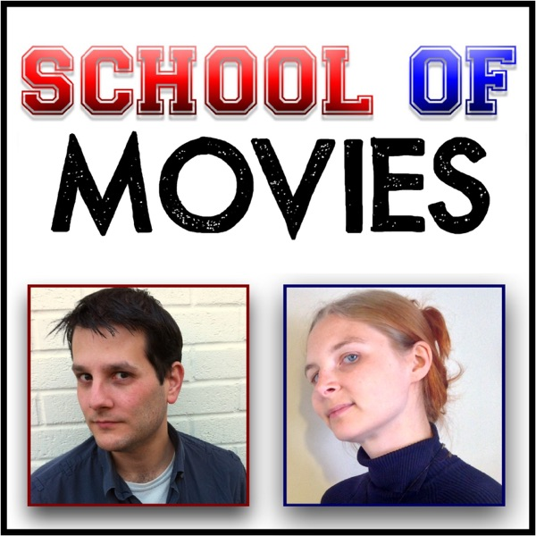 School of Movies podcast film