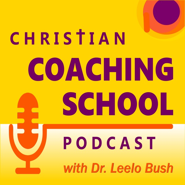 Christian Coaching School Podcast