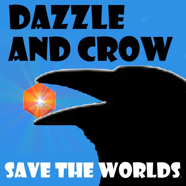 Dazzle and Crow