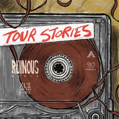 Tour Stories:Ruinous Media