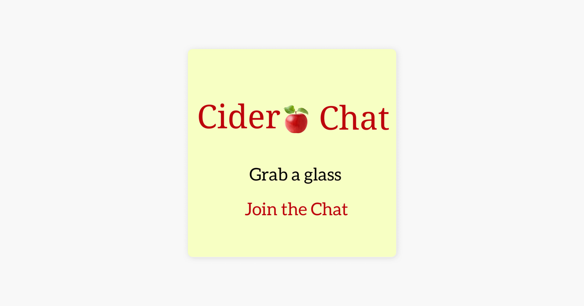 Cider Chat on Apple Podcasts
