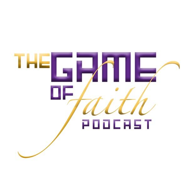 Game Of Faith Podcast