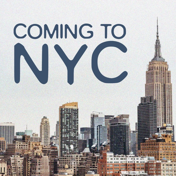 Coming To New York City Podcast Podcast Podtail