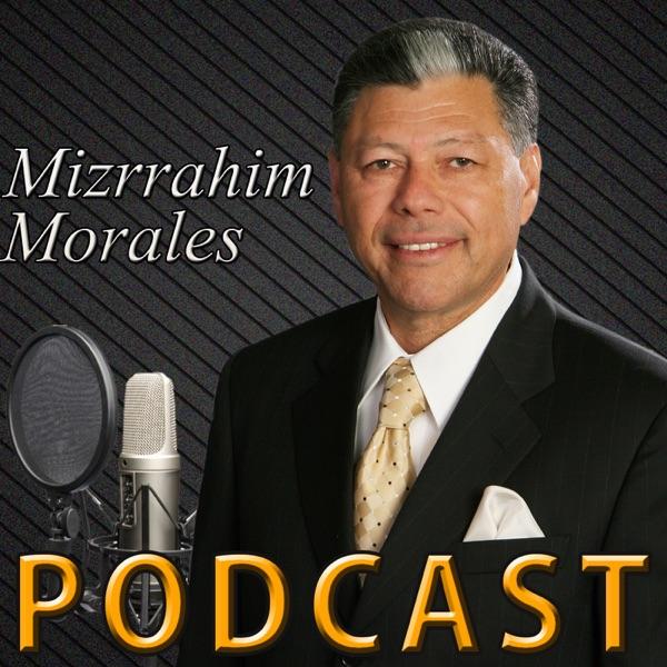 Mizrrahim Morales Podcast