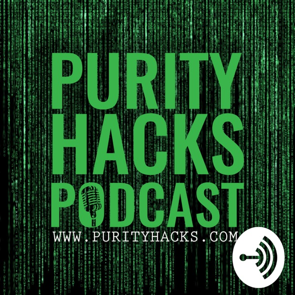 Purity Hacks Podcast