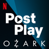 Post Play: Ozark - Netflix