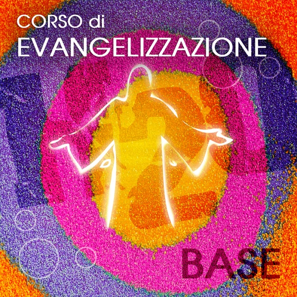 Corso di Evangelizzazione (BASE)