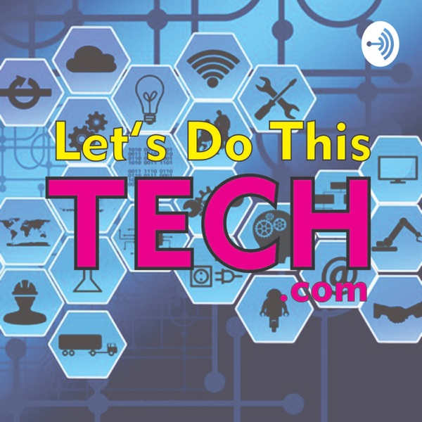 Let's Do This Tech - Dr. Dan