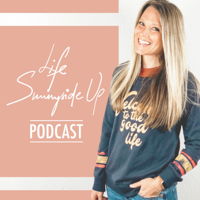 Life Sunny-side Up podcast
