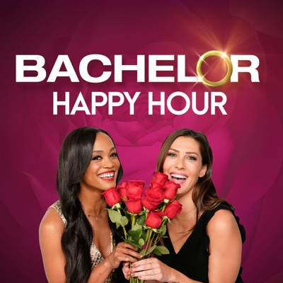 Bachelor Happy Hour – The Official Bachelor Podcast:Bachelor Nation | Wondery