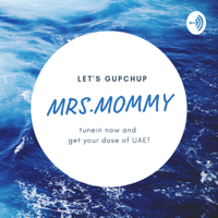 Mrs.Mommy podcast