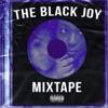 The Black Joy Mixtape Podcast