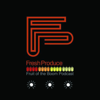 Fruit of the Boom Podcast podcast