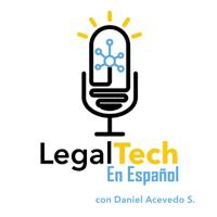 Legaltech en Español podcast