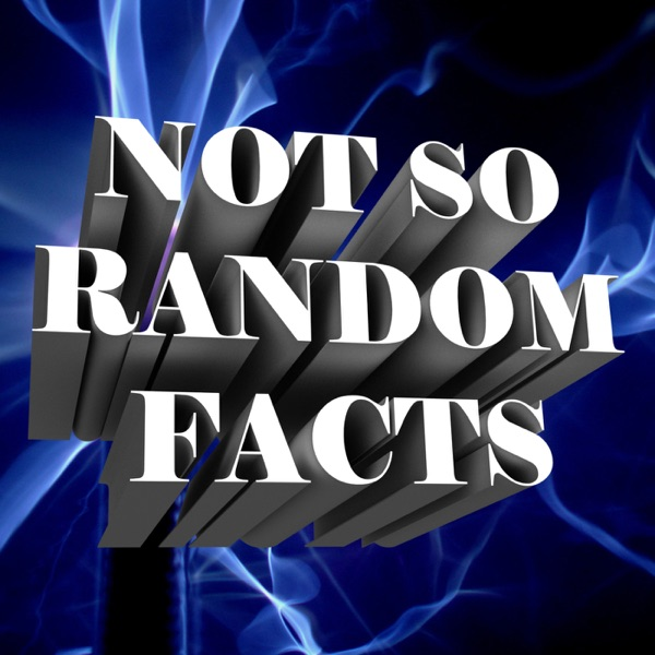 Not So Random Facts