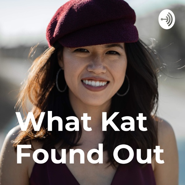 What Kat Found Out