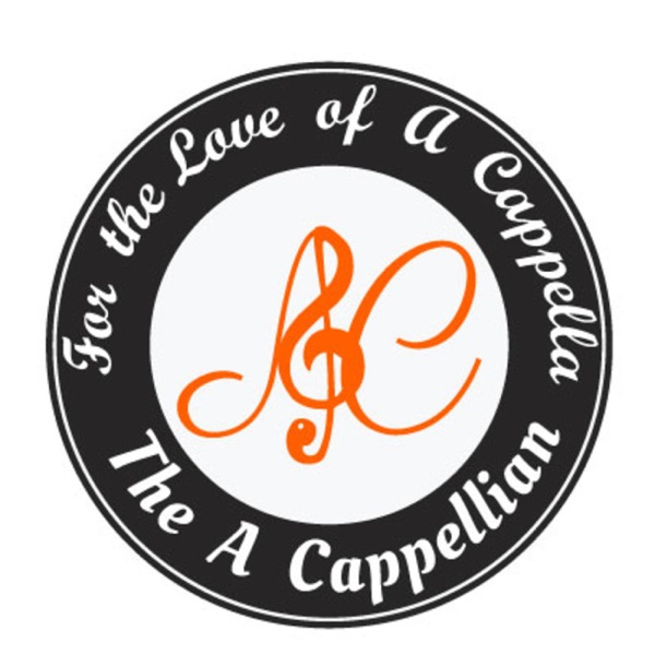For the Love of A Cappella Podcast