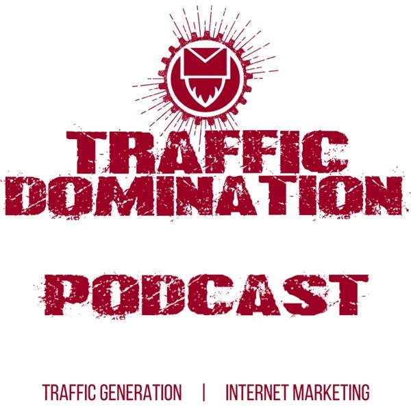 Traffic Domination Podcast