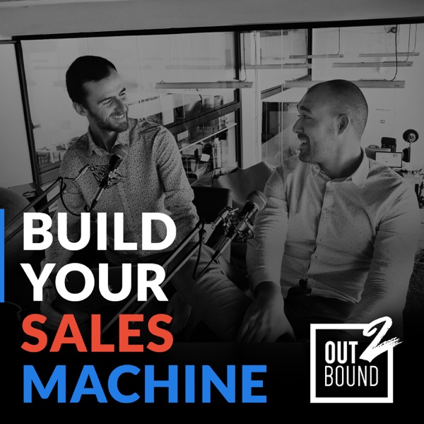 """Build your sales machine"" by Out2Bound"