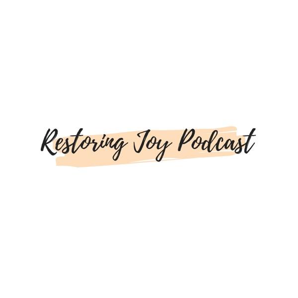 Restoring Joy Podcast