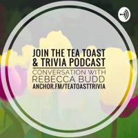 Tea. Toast. & Trivia. podcast
