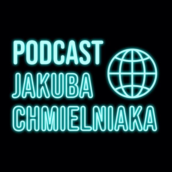 Podcast Jakuba Chmielniaka