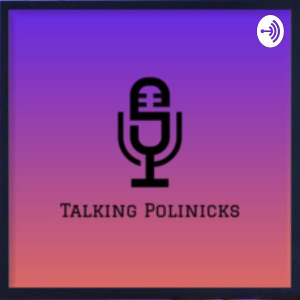Talking PoliNicks