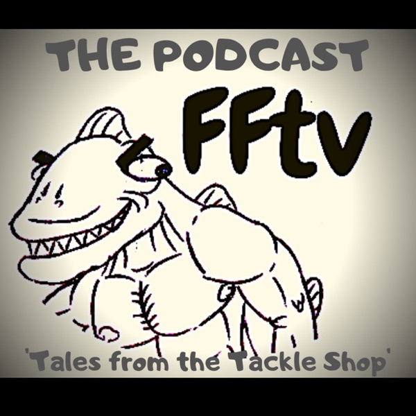 Tales from the Tackle Shop, fishing podcast.