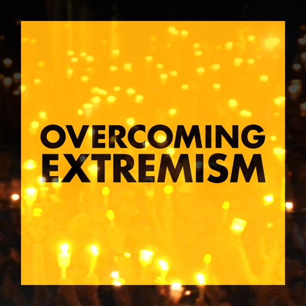 Overcoming Extremism