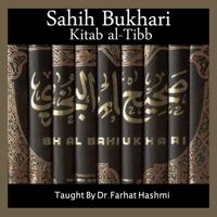 Sahih Bukhari Kitaab Al-Tibb podcast