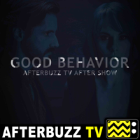 Good Behavior Reviews and After Show - AfterBuzz TV podcast