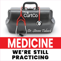 Medicine, We're Still Practicing podcast