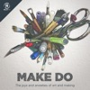 Make Do artwork