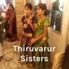 Thiruvarur Sisters - Carnatic Songs