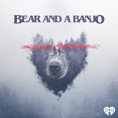 Bear and a Banjo:iHeartRadio