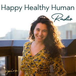 Happy Healthy Human Radio - Find Balance With Samantha Attard PhD, RYT, Doula