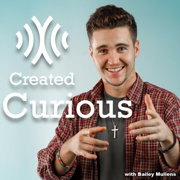 Created Curious with Bailey Mullens