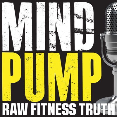 Mind Pump: Raw Fitness Truth:Sal Di Stefano, Adam Schafer, Justin Andrews, Doug Egge